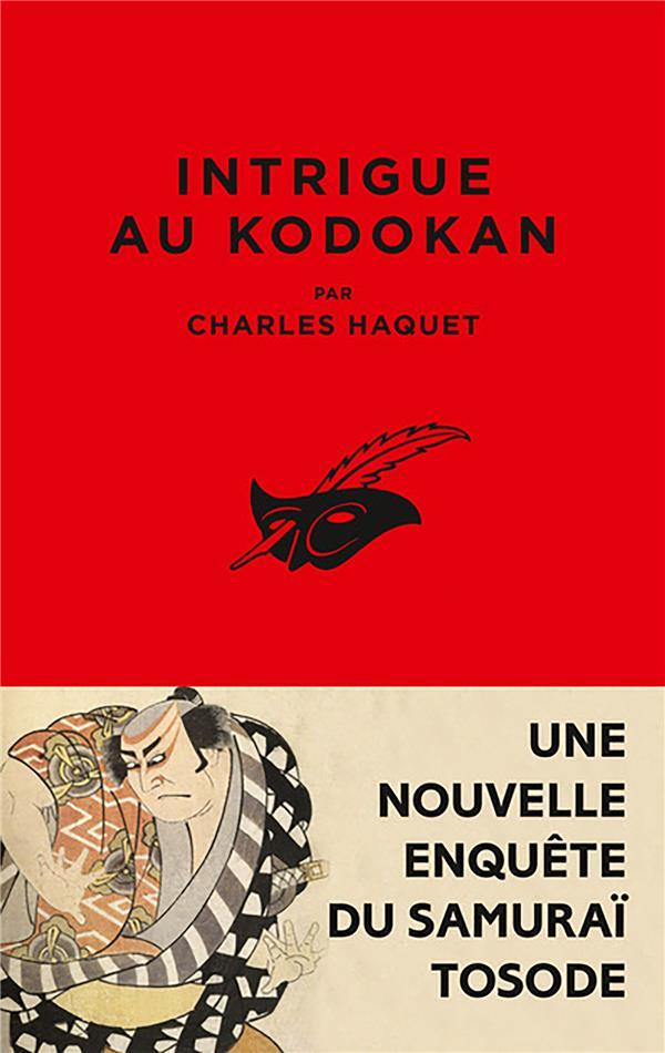 INTRIGUE AU KODOKAN  HAQUET, CHARLES EDITIONS DU MASQUE