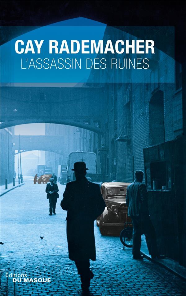 L-ASSASSIN DES RUINES RADEMACHER CAY ED DU MASQUE