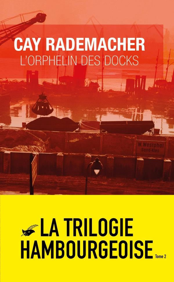 L-ORPHELIN DES DOCKS RADEMACHER CAY ED DU MASQUE