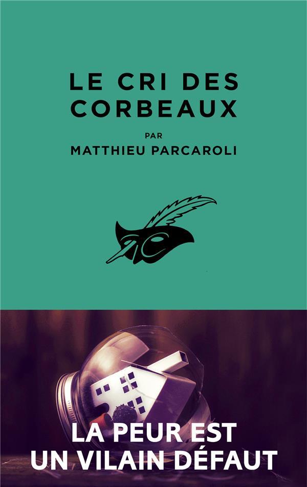LE CRI DES CORBEAUX