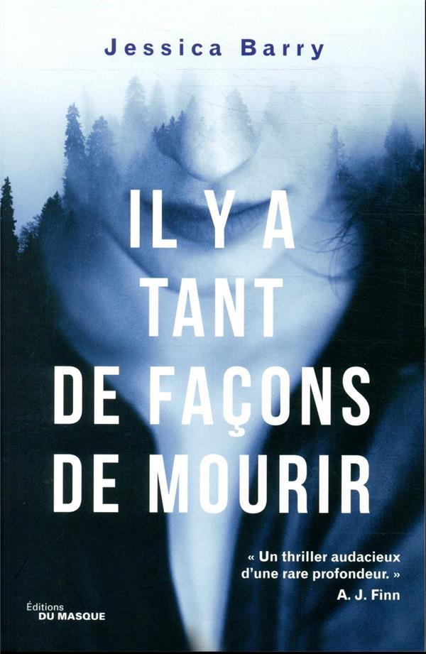 IL Y A TANT DE FACONS DE MOURIR BARRY, JESSICA EDITIONS DU MASQUE