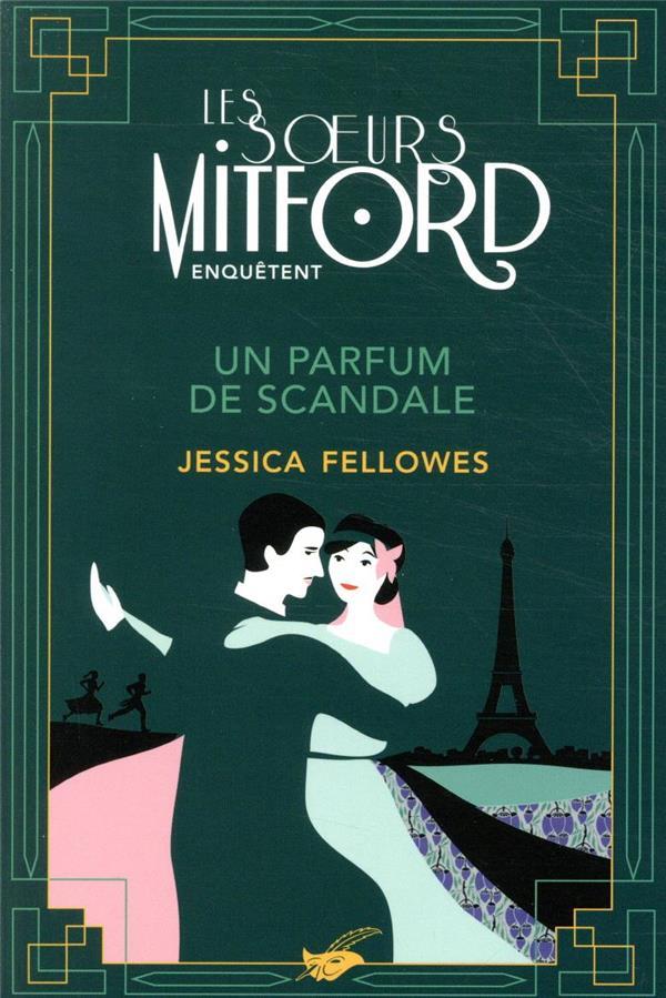 UN PARFUM DE SCANDALE FELLOWES, JESSICA EDITIONS DU MASQUE
