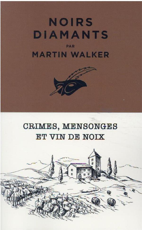 NOIRS DIAMANTS WALKER, MARTIN EDITIONS DU MASQUE