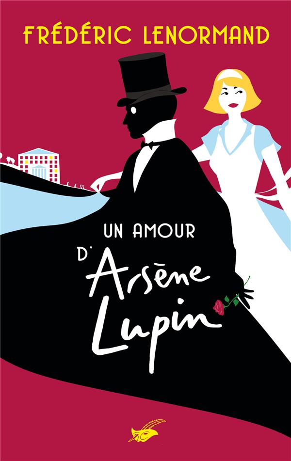 UN AMOUR D'ARSENE LUPIN LENORMAND, FREDERIC EDITIONS DU MASQUE