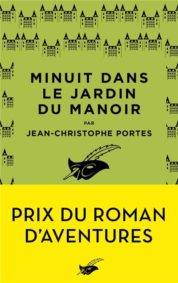 MINUIT DANS LE JARDIN DU MANOIR PORTES-J.C EDITIONS DU MASQUE