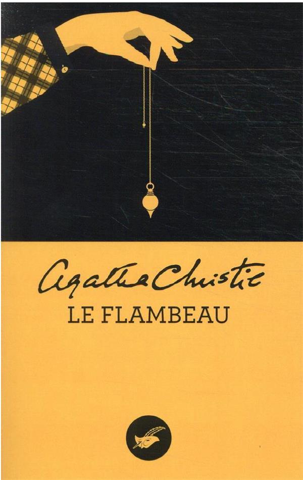 LE FLAMBEAU (NOUVELLE TRADUCTION REVISEE) CHRISTIE, AGATHA EDITIONS DU MASQUE