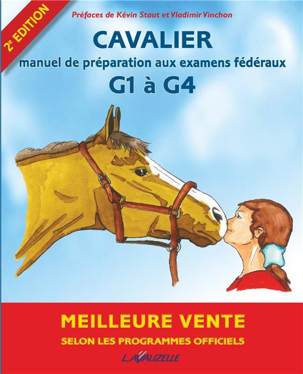 CAVALIER 1 A 4 ET DEGRE 1  -  PROGRAMMES OFFICIELS LAVAUZELLE LAVAUZELLE
