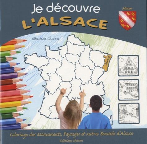 JE DECOUVRE L-ALSACE MARIE-PIERRE TIFFOIN CHIRON