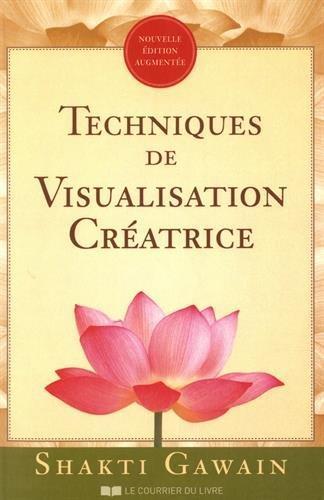 TECHNIQUES DE VISUALISATION CREATRICE GAWAIN SHAKTI COURRIER LIVRE