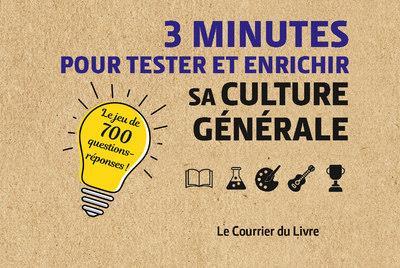 3 MINUTES POUR COMPRENDRE  -  3 MINUTES POUR TESTER ET ENRICHIR SA CULTURE GENERALE COLLECTIF COURRIER LIVRE