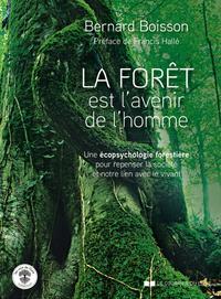 LA FORET EST L'AVENIR DE L'HOMME