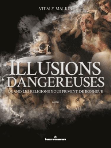 ILLUSIONS DANGEREUSES - QUAND MALKIN VITALY HERMANN