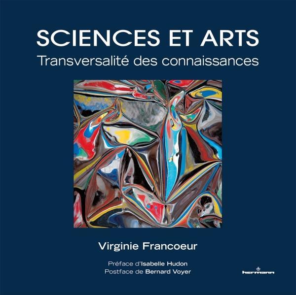 SCIENCES ET ARTS - TRANSVERSALITE DES CONNAISSANCES