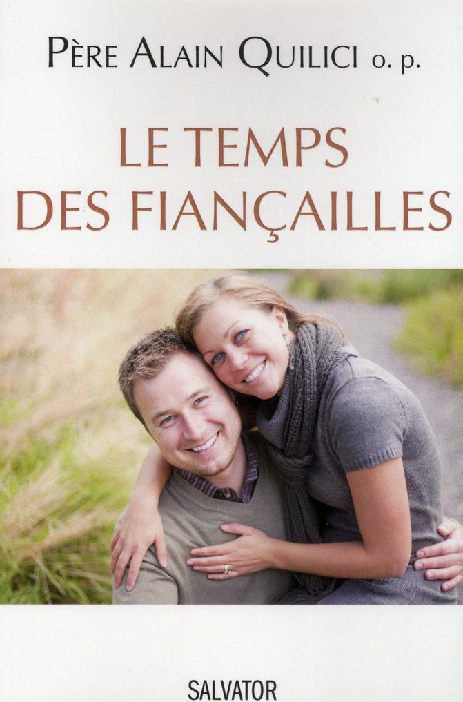 LE TEMPS DES FIANCAILLES