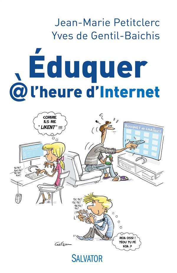 EDUQUER A L'HEURE D'INTERNET