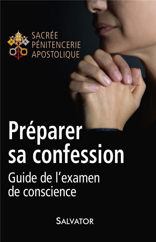 PREPARER SA CONFESSION. GUIDE DE L'EXAMEN DE CONSCIENCE