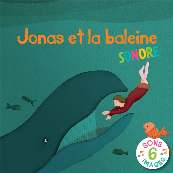 JONAS ET LA BALEINE SONORE
