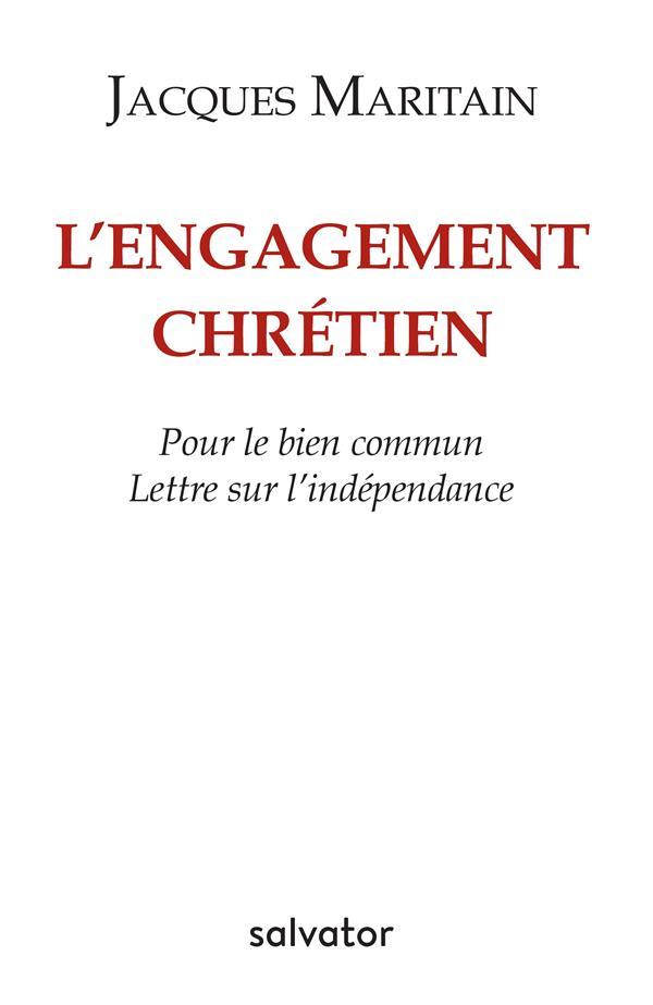 L ENGAGEMENT CHRETIEN POUR LE BIEN COMMUN