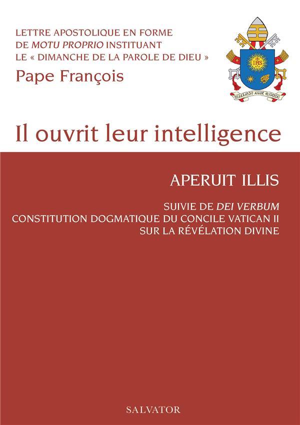 IL OUVRIT LEUR INTELLIGENCE, APERUIT ILLUIS  -  DEI VERDUM DU PAPE PAUL VI, CONSTITUTION DOGMATIQUE DU CONCILE VATICAN II SUR LA REVELATION DIVINE