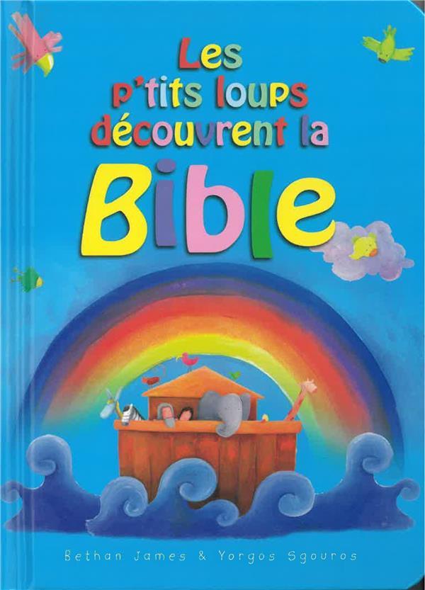 LES P'TITS LOUPS DECOUVRENT LA BIBLE