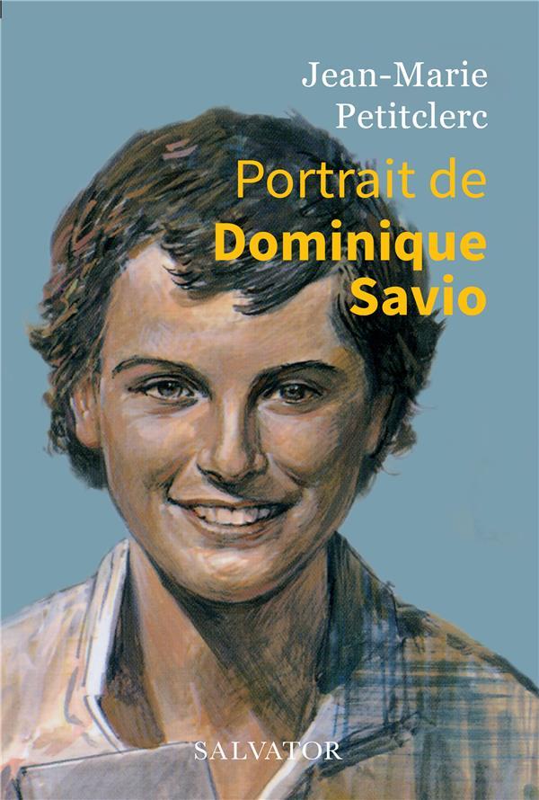 PORTRAIT DE DOMINIQUE SAVIO