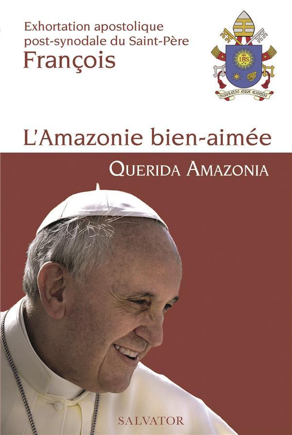 L'AMAZONIE BIEN AIMEE  -  QUERIDA AMAZONIA