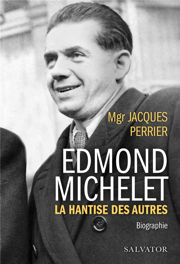 EDMOND MICHELET  -  LA BONTE POLITIQUE