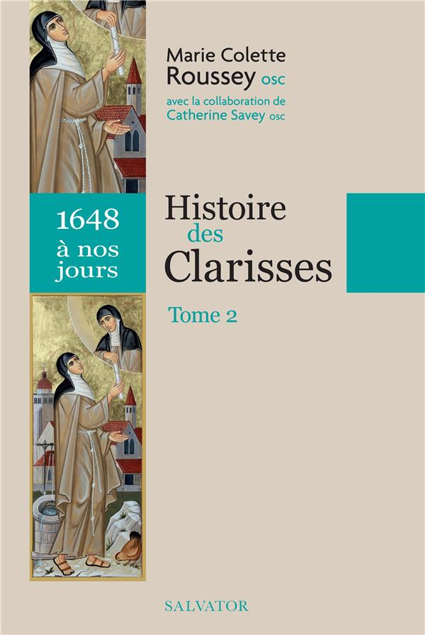 HISTOIRE DES CLARISSES T.2 (1648 A NOS JOURS)