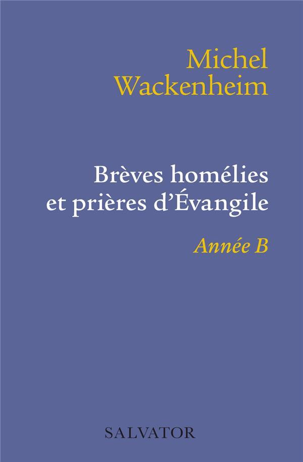 BREVES HOMELIES ET PRIERES ANNEE B