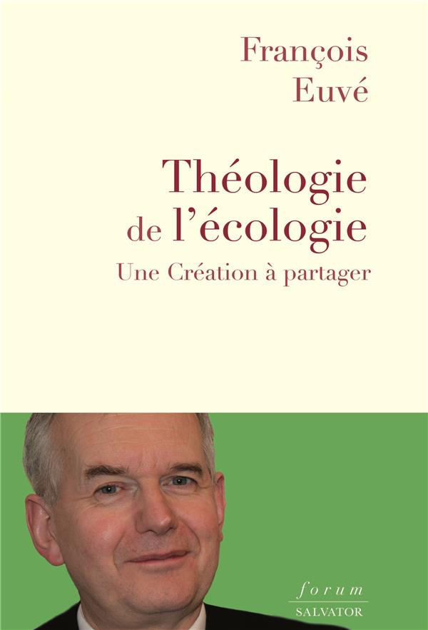 THEOLOGIE DE L'ECOLOGIE