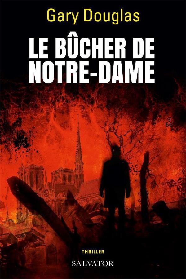 LE BUCHER DE NOTRE-DAME