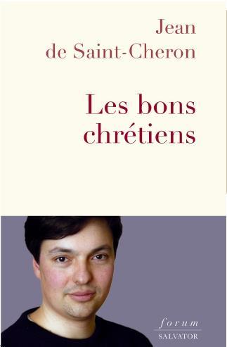 LES BONS CHRETIENS