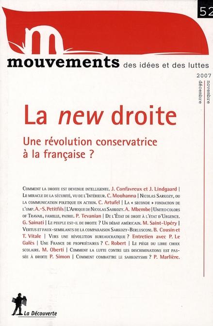 REVUE MOUVEMENTS NUMERO 52 LA NEW DROITE - UNE REVOLUTION CONSERVATRICE A LA FRANCAISE ?