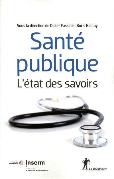 SANTE PUBLIQUE, L'ETAT DES SAVOIRS