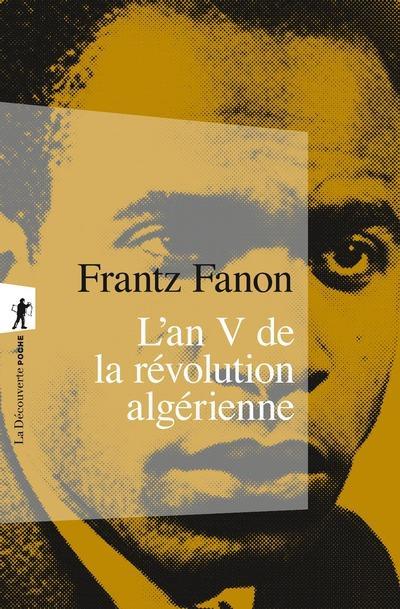 L'AN V DE LA REVOLUTION ALGERIENNE