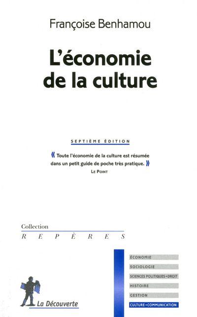 L'ECONOMIE DE LA CULTURE (7EME ED.)