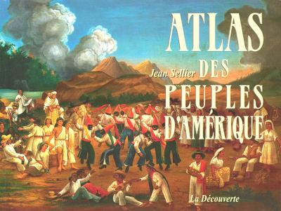 ATLAS DES PEUPLES D'AMERIQUE