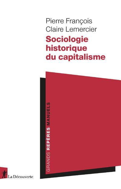 SOCIOLOGIE HISTORIQUE DU CAPITALISME