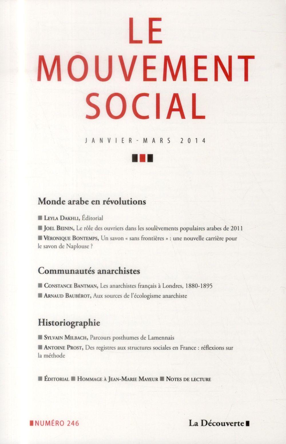 LE MOUVEMANT SOCIAL N246 VARIA - MONDE ARABE EN REVOLUTIONS - COMMUNAUTES ANARCHISTES