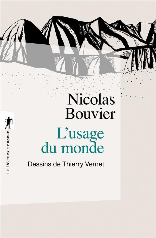 L'USAGE DU MONDE Bouvier Nicolas La Découverte