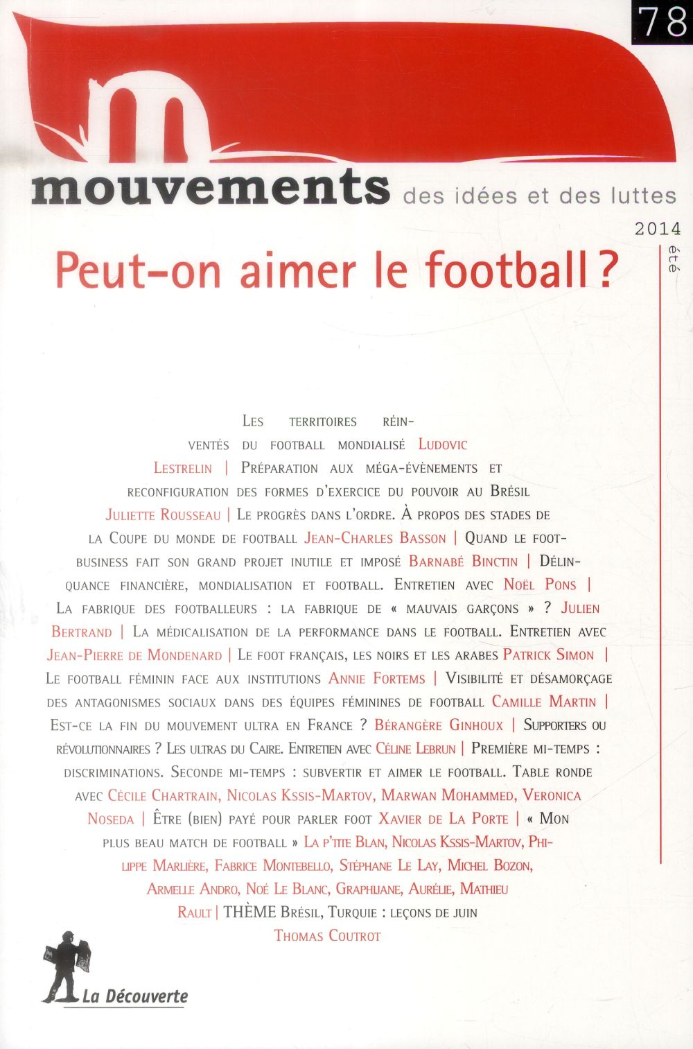 REVUE MOUVEMENTS NUMERO 78 PEUT-ON AIMER LE FOOTBALL ?