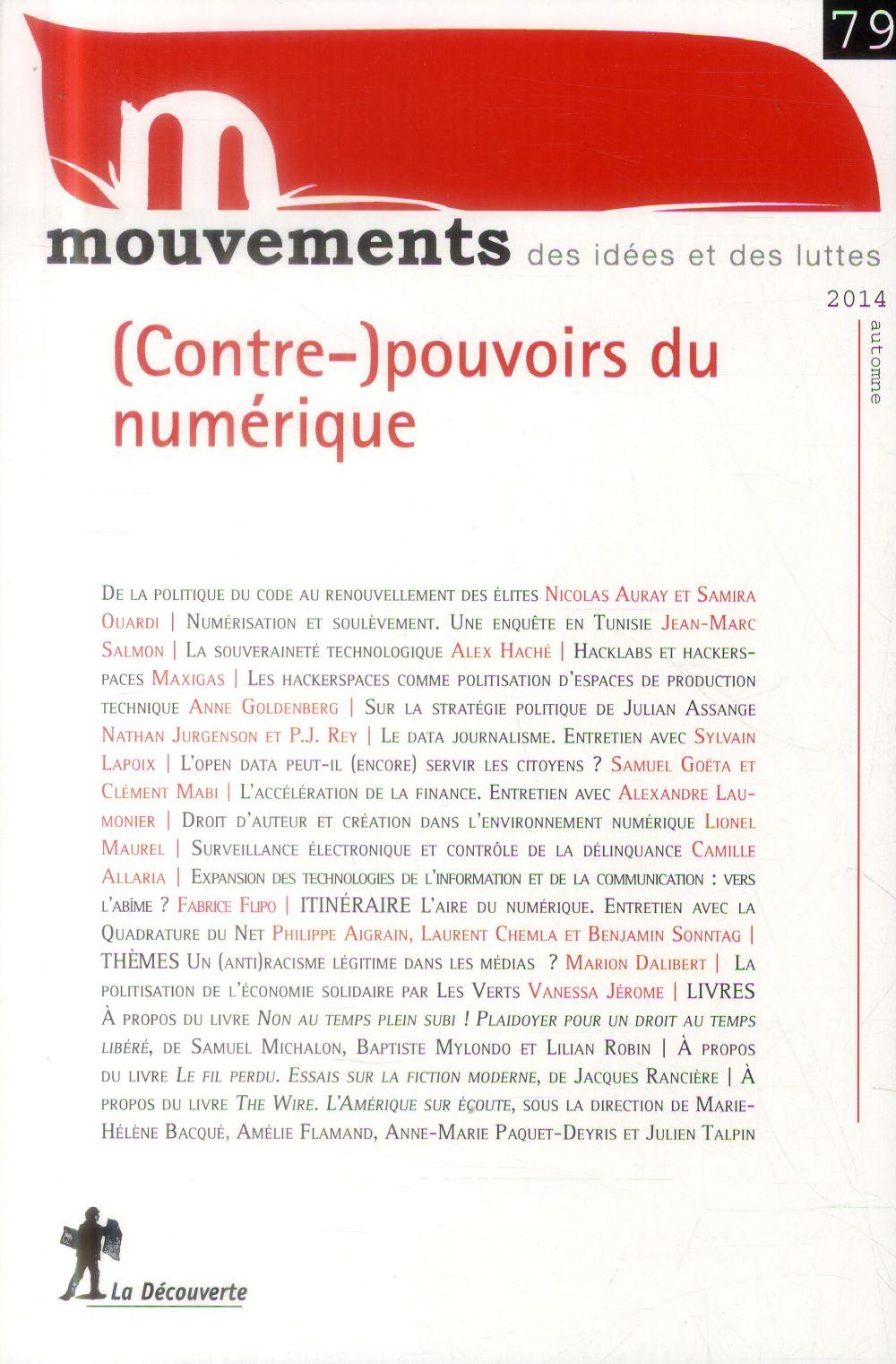 REVUE MOUVEMENTS NUMERO 79 (CONTRE-)POUVOIRS DU NUMERIQUE
