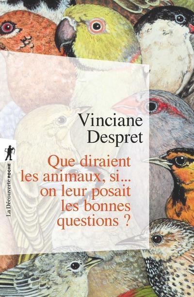 QUE DIRAIENT LES ANIMAUX, SI... ON LEUR POSAIT LES BONNES QUESTIONS ?