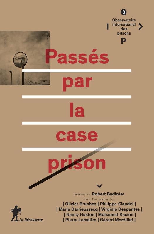 PASSES PAR LA CASE PRISON