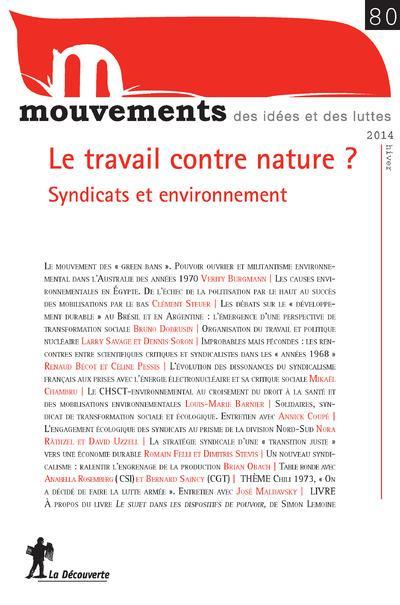 Mouvements Le travail contre nature ?