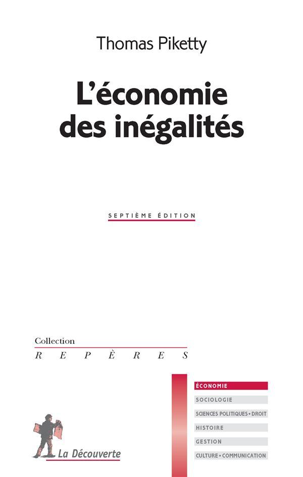 L'ECONOMIE DES INEGALITES PIKETTY THOMAS La Découverte