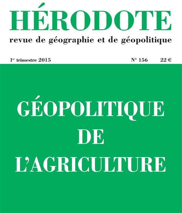 REVUE HERODOTE N.156  -  GEOPOLITIQUE DE L'AGRICULTURE