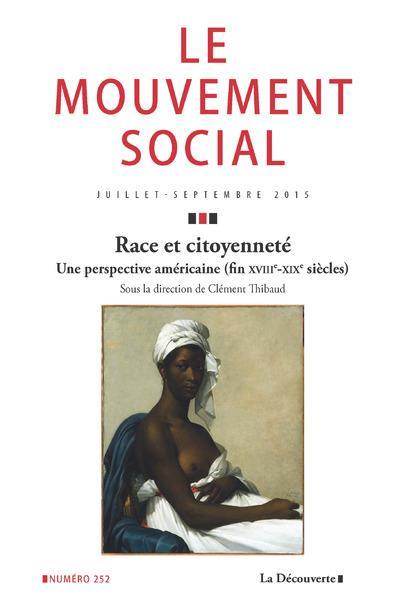 LE MOUVEMENT SOCIAL - N252 RACE ET CITOYENNETE