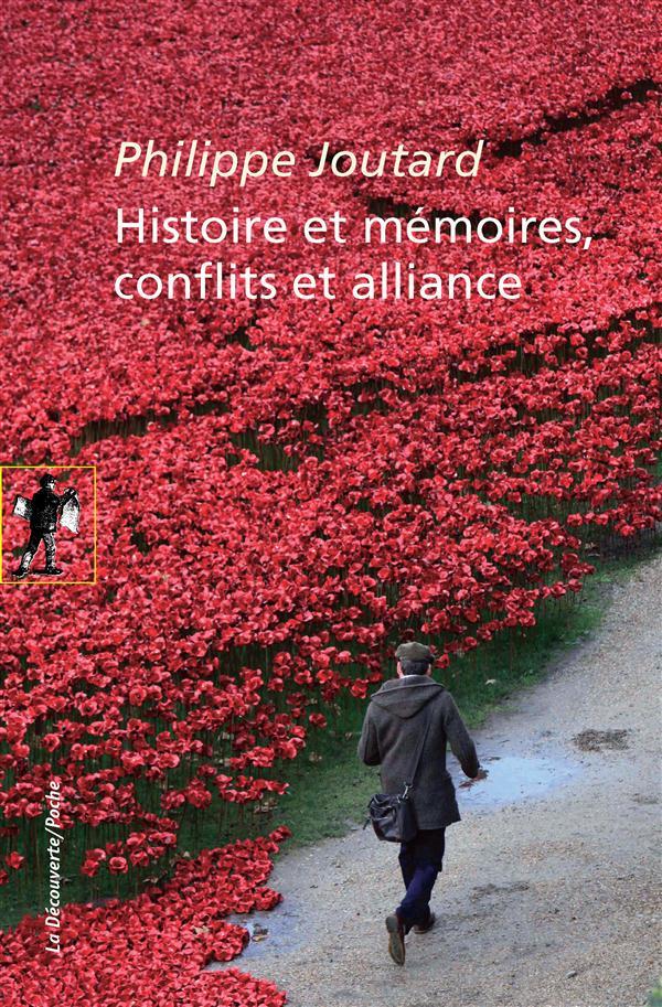 Histoire et mémoires, conflits et alliance