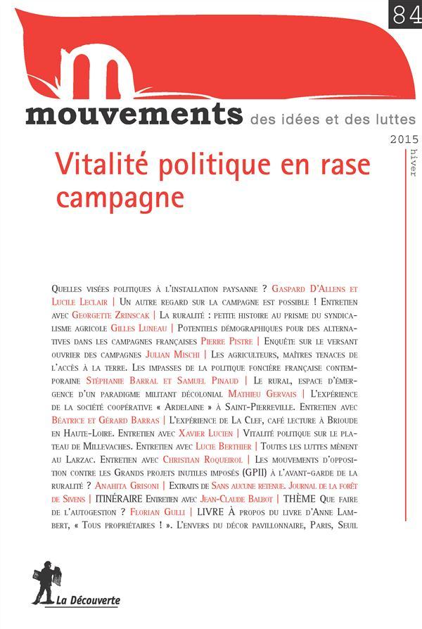Mouvements Vitalité politique en rase campagne